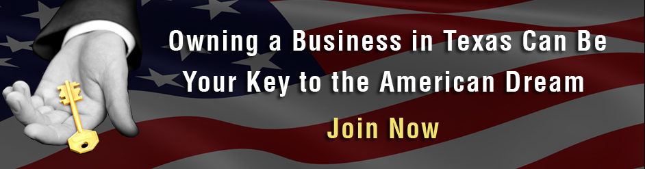 Owning a Business in Texas Can Be Your Key To American Dream
